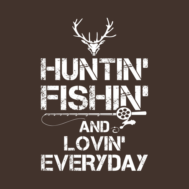 Kids That Hunt & Fish Don't Mug Old Ladies